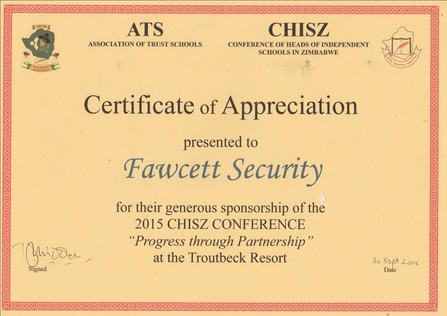 Conference of heads of independent schools in zimbabwe chisz certificate of appreciation awarded to fawcett security on the 1st of october 2015 by conference of heads of independent schools in zimbabwe chisz yelopaper Choice Image